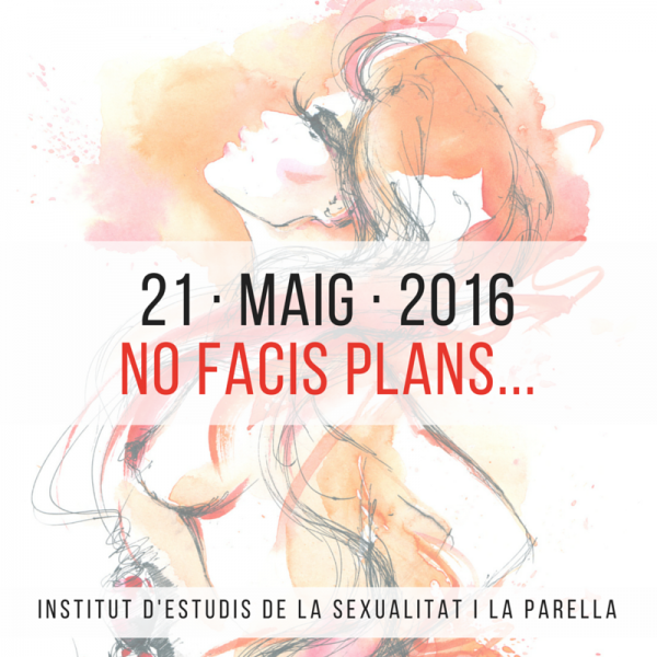 2016-05-21 - No facis plans - IESP